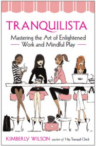 'Tranquilista – Mastering the Art of Enlightened Work and Mindful Play'