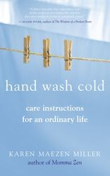 Hand Wash Cold: Care Instructions for an Ordinary Life