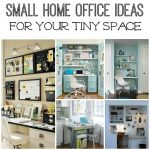 Five Small Home Office Ideas to Keep You Organized and Inspired