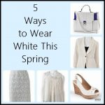 5 Ways to Wear White This Spring
