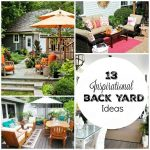 13 Inspirational Backyard Ideas