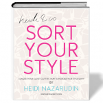 Free Ebook – Sort Your Style: Conquer Your Closet Clutter + How to Increase Your Style Savvy