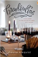 Bread and Wine A Love Letter to Life Around the tabel with Recipes
