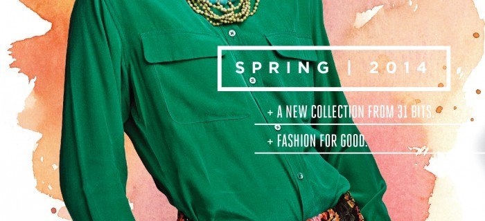 31 Bits Spring 2014 Collection
