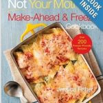 "Menu Monday: Trying Something New: ""Not Your Mother's Make-Ahead and Freeze Cookbook"""