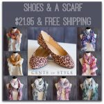 Cents of Style: Shoes & A Scarf for $21.95 Plus Free Shipping