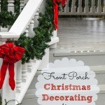 Front Porch Christmas Decorating Ideas (And a Speed Cleaning Checklist)