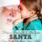 How a Personal Letter from Santa Can Kick Christmas Up A Notch (Giveaway!)