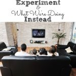 Our No Cable Experiment & What We're Doing Instead