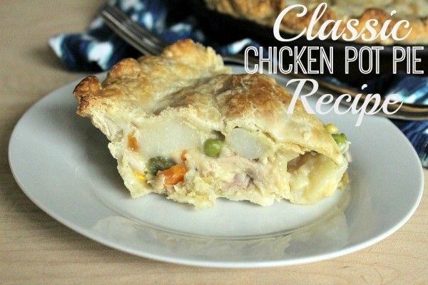 classic Chicken Pot Pie Recipe is the perfect comfort food for those ...