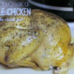 How to Cook a Whole Chicken in the Crock Pot