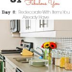31 Days to a More Fabulous You: Redecorate With Items You Already Have (Day 8)