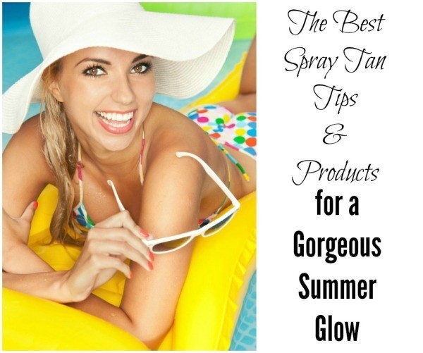 Spray Tan Tips and products