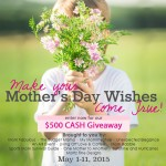 Make Your Mother's Day Wishes Come True with $500 Cash! #Giveaway