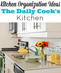 Kitchen Organization Ideas Part 3: Items in the Daily Cook's Kitchen