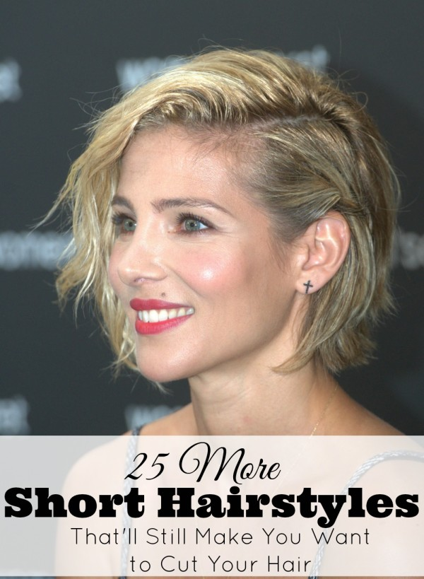 25 More Short Hairstyles That'll Still Make You Want to Cut Your Hair