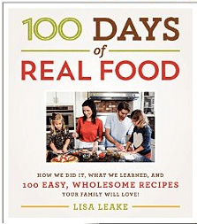 100 Days of Real Food: They went without processed food for 100 days and now they're showing us how.