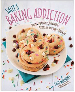 Sally's Baking Addiction - A cookbook as beautiful and tasty as her blog.