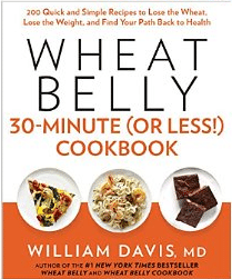 Wheat Belly 30-Minute (or Less) Cookbook