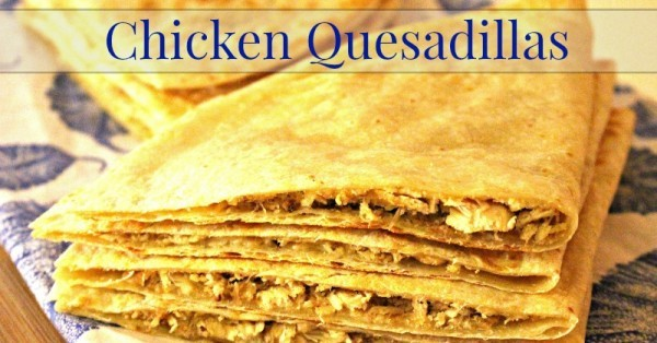 chicken-quesadillas