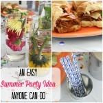 An Easy Summer Party Idea Anyone Can Do