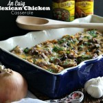 Easy Weeknight Meal Idea: Mexican Chicken Casserole