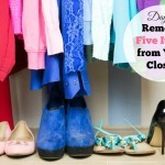 Day 6: Remove Five Items of Clothing from Your Closet