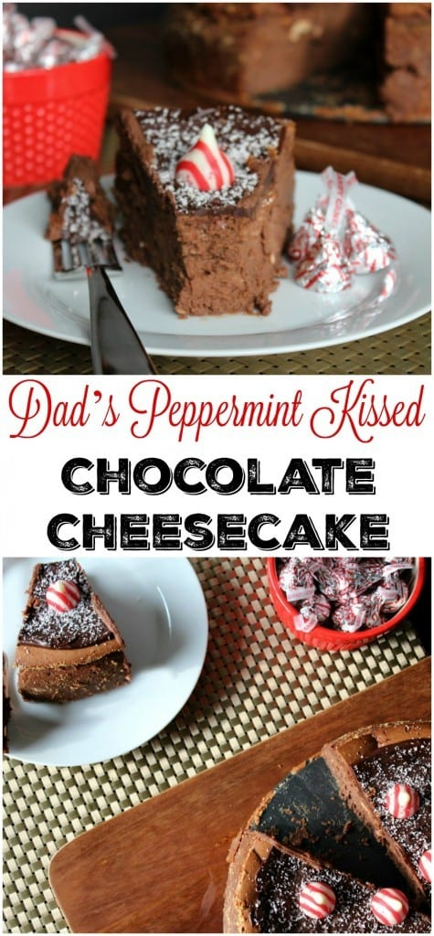 Dad's Peppermint Kissed Chocolate Cheesecake Recipe - the perfect decadent dessert for the holidays.