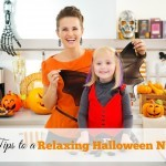4 Tips for a Relaxing Halloween Night