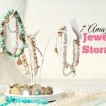 Day 5: 7 Amazing Jewelry Storage Ideas