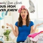 Five Laundry Room Secrets Your Mom Never Knew