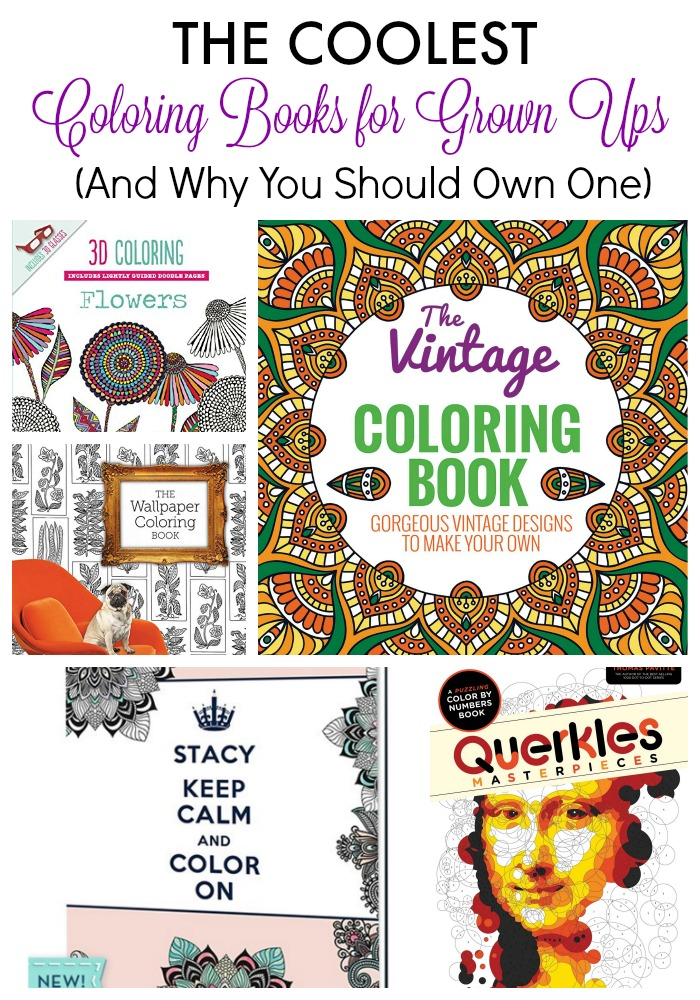 The Coolest Coloring Books For Grown Ups Amp Why You Should