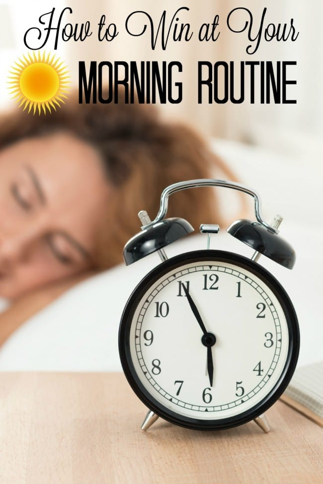 How to win at your morning routine. Are your mornings hectic, full of chaos and not quite how you'd like them to be? Here are a few tips for a morning routine that works. I really need to work on #4.