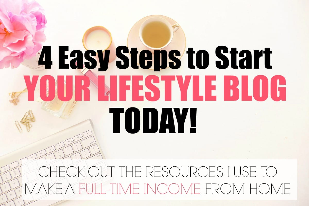 START YOUR LIFESTYLE BLOG