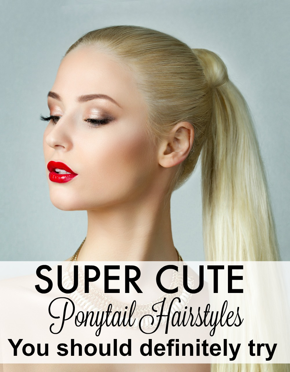 Super Cute Ponytail Hairstyles You Definitely Need To Try Mom Fabulous