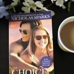 "The Choice Movie and Book --""The Choice is a beautiful, gut wrenching love story that's about the choices we make and how the results from those choices are sometimes very unexpected."" -- Julie @MomFabulous.com"