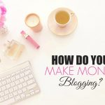 Without a doubt, the question I get asked the most is...How do you make money blogging? My answer is always...A variety of different ways. I make money blogging through sponsored campaigns with brands, advertising and affiliate sales.