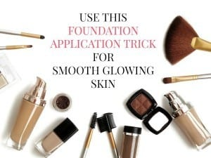 The Best Foundation Application Trick