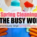 Easy Spring Cleaning Tips for the Busy Woman
