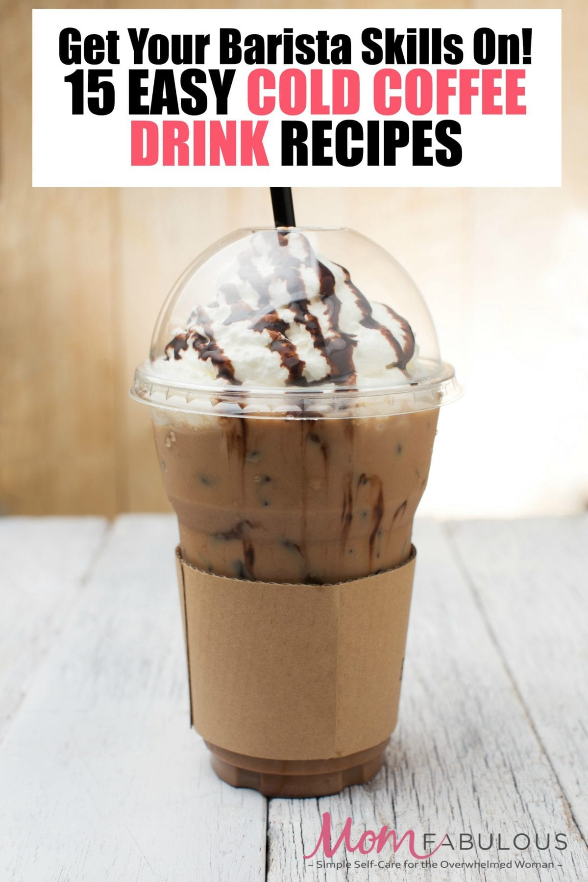 Get Your Barista Skills On With These 15 Easy Cold Coffee ...