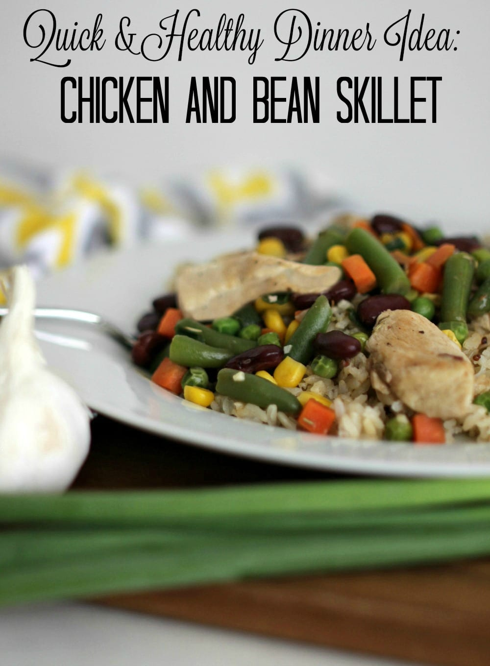Quick & Healthy Dinner Idea: Chicken and Bean Skillet