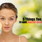 Summer Skin Care: 5 Tips to Keep Your Skin Healthy This Summer