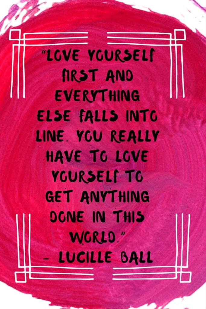 "Could you use some self-care? Self-care is important for your mental health, your stress level, your recovery and your overall well-being. Here are 10 self-care quotes to give you some inspiration when the going gets tough. ""Love yourself first and everything else falls into line. You really have to love yourself to get anything done in this world.""– Lucille Ball"