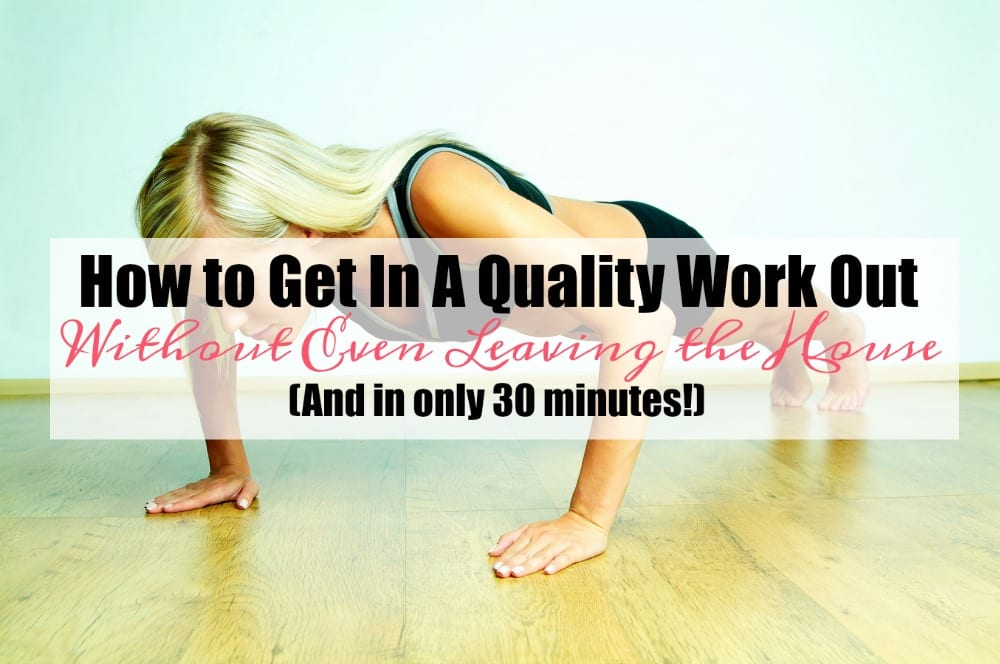 Whether you work outside the home, from your home, are a stay at home mom or sometimes feel like all of the above, most likely you find it difficult to get to a gym. Here's a fantastic way to exercise and get a quality work out in, without even leaving the home. And it only takes 30 minutes!