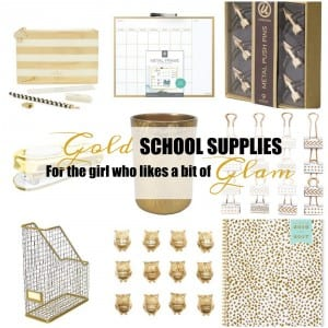 Gold School Supplies for the Girl  Who Likes a Bit of Glam