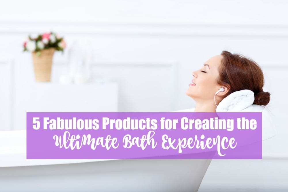 Five fabulous products for creating the ultimate bath experience.