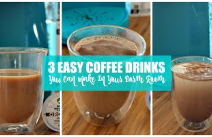 3 Easy Coffee Drinks You Can Make In Your Dorm Room