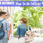 The Ultimate 'How To Do College' List