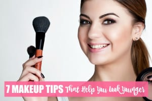 7 Makeup Tips That Help You Look Younger