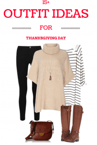 Your Thanksgiving Outfit Problem Solved: 15+ Outfit Ideas